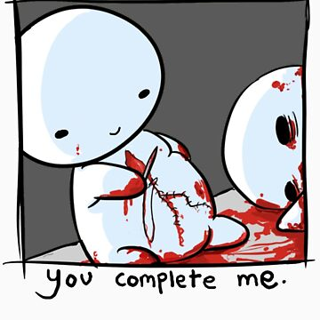 You Complete Me, Sadly. by philipdearest