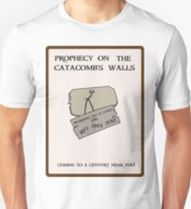 Prophecy on the Catacomb Walls T-Shirt