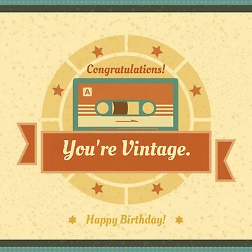 Congratulations You're Vintage Funny Birthday Card by critterville