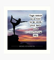 Yoga Asana is Nurturing Art Print