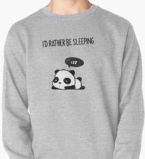 I'd rather be sleeping Pullover