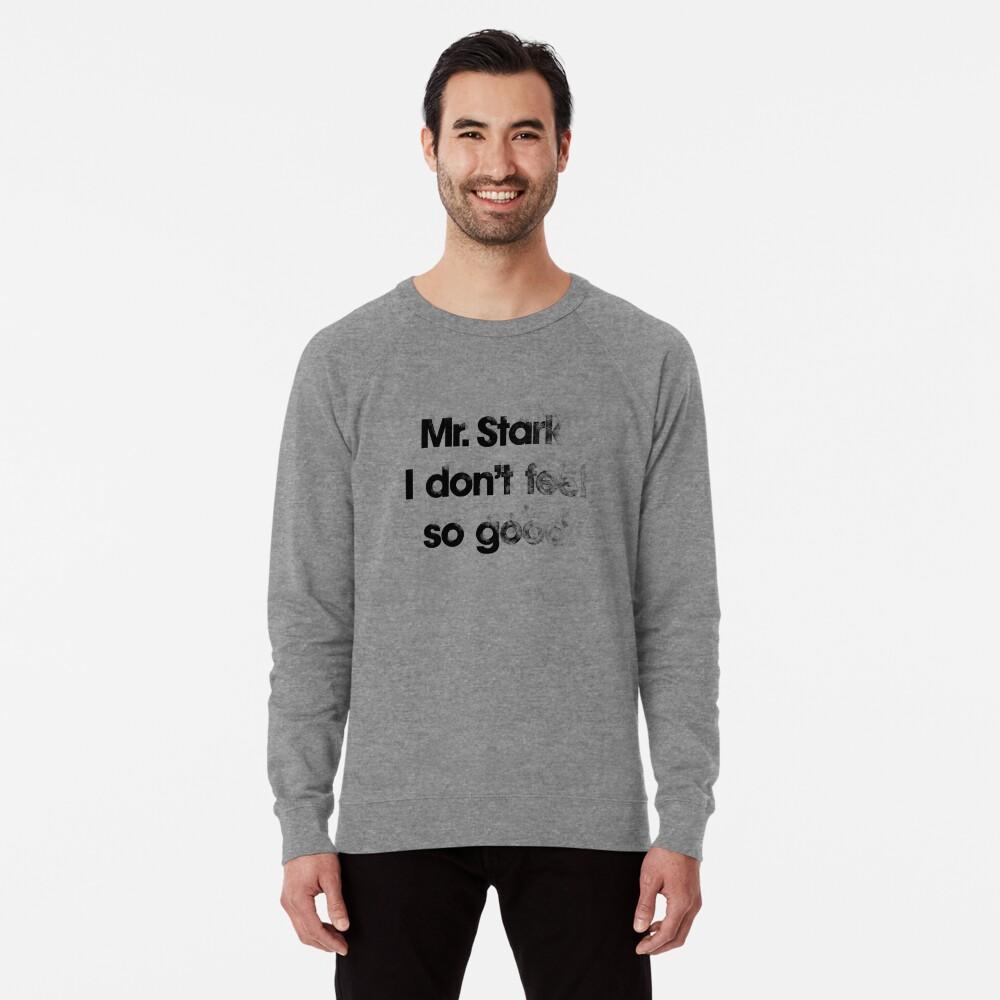 I don't feel so good Lightweight Sweatshirt