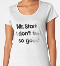 I don't feel so good Women's Premium T-Shirt