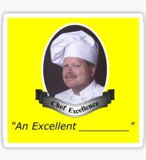 """""""An Excellent ____"""" Sticker Sticker"""