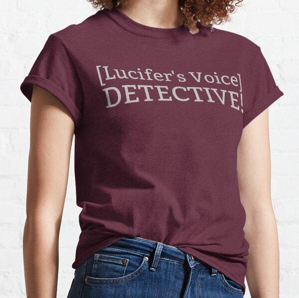 [La voix de Lucifer] DETECTIVE! T-shirt classique