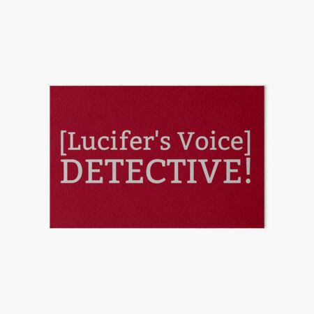 [Lucifer's Voice] DETECTIVE! Art Board Print