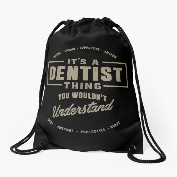 Dentist Thing Drawstring Bag