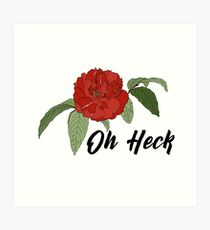Oh Heck Flower Art Print