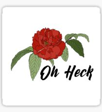 Oh Heck Flower Sticker
