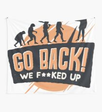 Go Back! Wall Tapestry