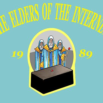 The elders of the internet by Alan67Q