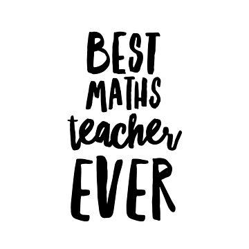 Best maths teacher ever by CharlyB