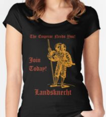 The Emperor Needs YOU! Join the Landsknects today! Women's Fitted Scoop T-Shirt