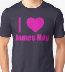 I Love James May Unisex T-Shirt