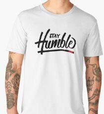 Stay Humble Men's Premium T-Shirt
