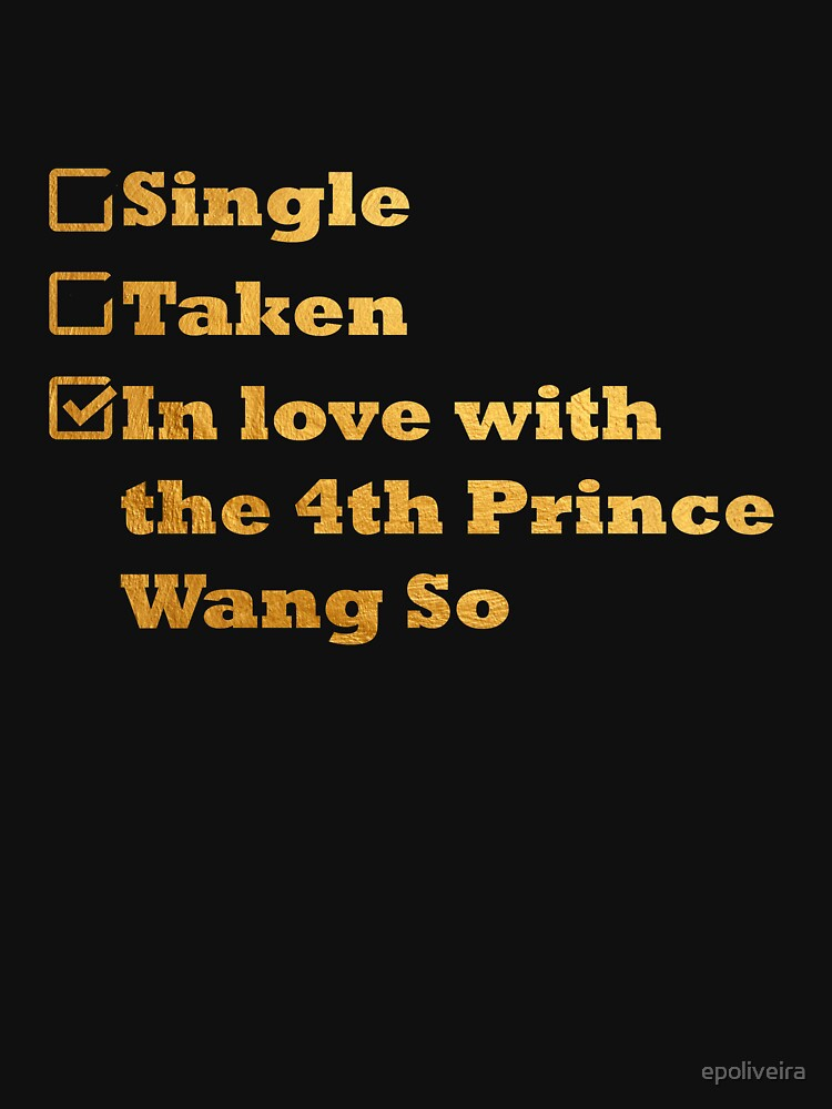 Single Taken In love with the 4th prince Wang So gold by epoliveira