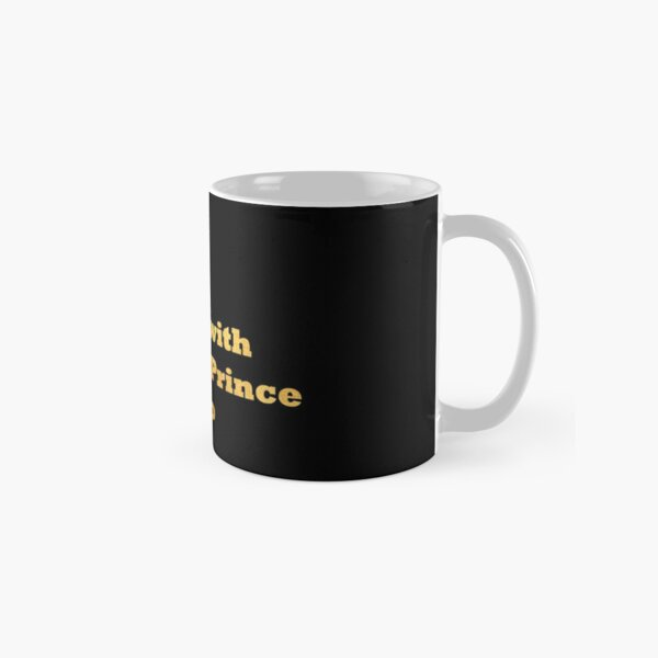 Single Taken In love with the 4th prince Wang So gold Classic Mug
