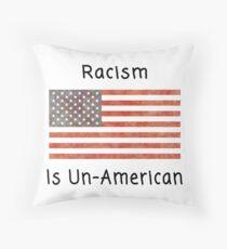 Racism is Un-American  Floor Pillow
