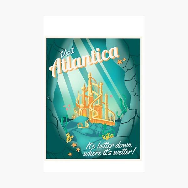 Visit Atlantica Photographic Print