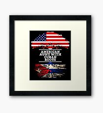 American Aunt With Cuban Roots - Gift For Cuban Aunties Framed Print