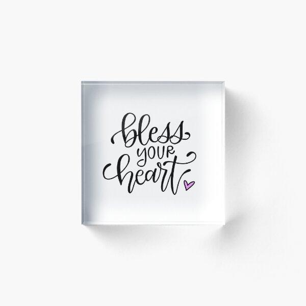 Bless Your Heart Acrylic Block