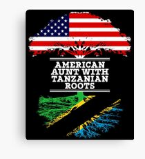 American Aunt With Tanzanian Roots - Gift For Tanzanian Aunties Canvas Print