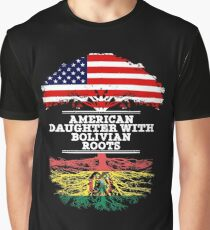 American Daughter With Bolivian Roots - Gift For Bolivian Daughters Graphic T-Shirt