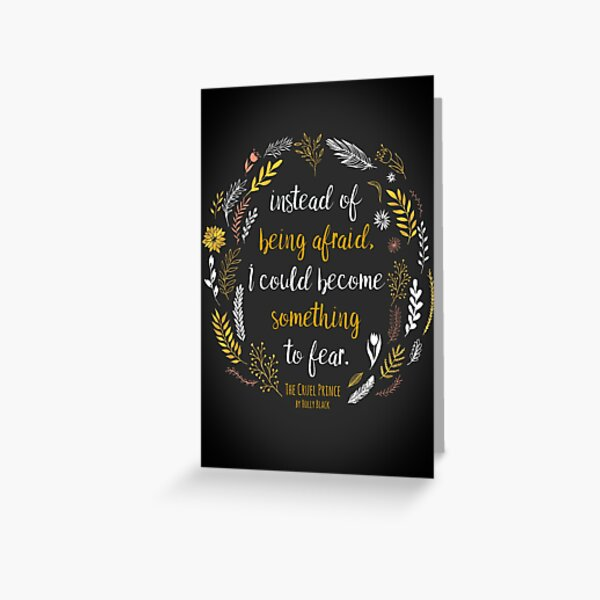 The Cruel Prince Quote Holly Black Greeting Card