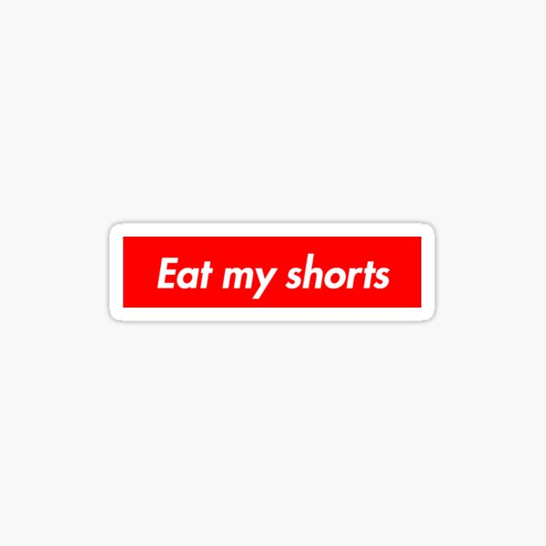 Comete mis pantalones Pegatina