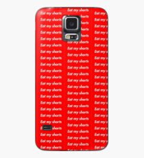 Eat my Shorts Case/Skin for Samsung Galaxy
