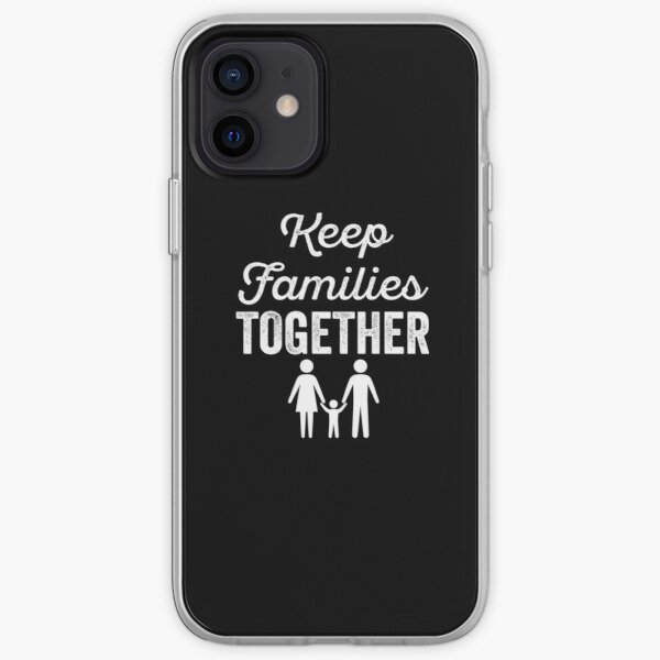 keep families together    immigration    Families Belong Together iPhone Soft Case