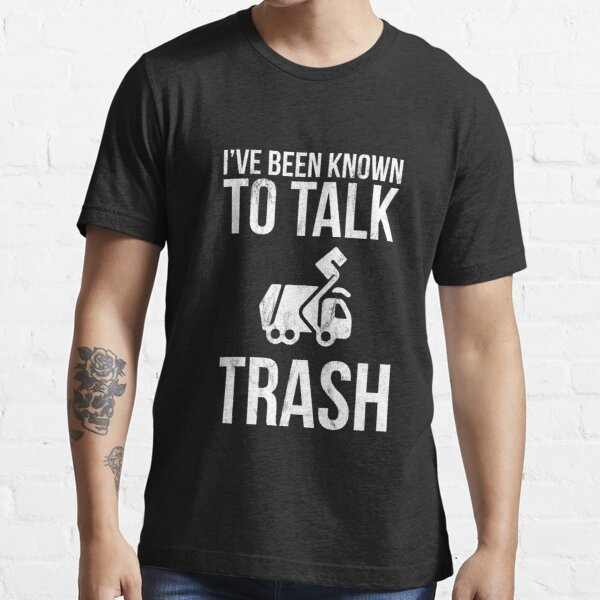 Trash Collector Sanitation Worker Garbage Man Funny S Essential T-Shirt