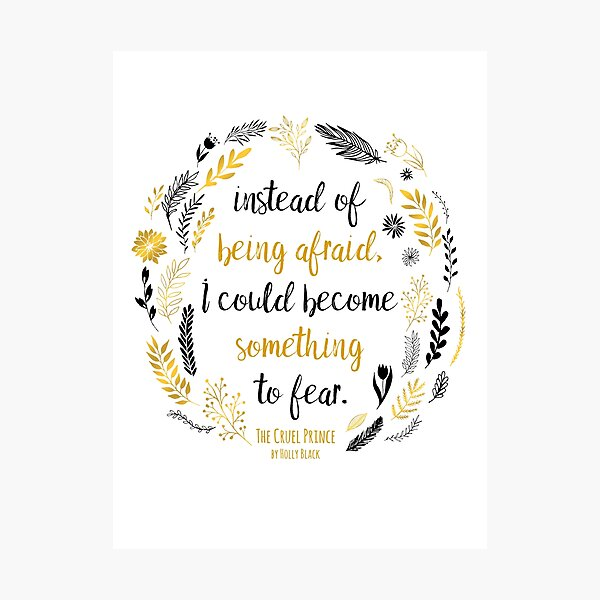 The Cruel Prince Quote Holly Black - White Photographic Print