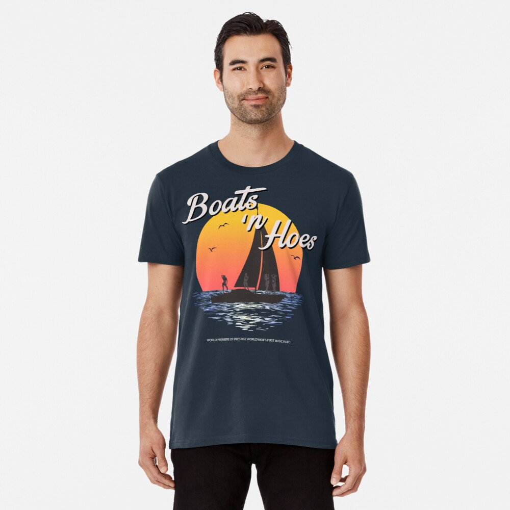 Boats n Hoes, World Premiere Of Prestige Worldwide's First Music Video, Step Brothers - First Word In Entertainment Premium T-Shirt
