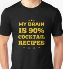 My Brain is 90 % Cocktail Recipes Design Barkeeper Gift Distressed Unisex T-Shirt