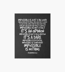 Impossible is Nothing Quote - Muhammad Ali Art Board