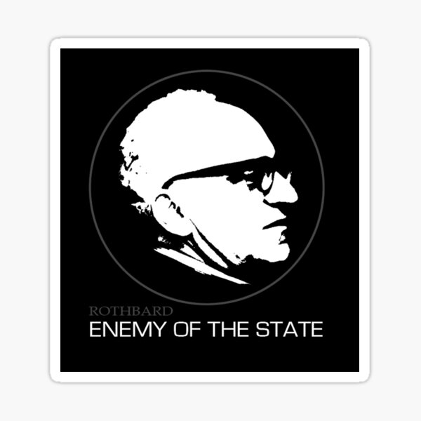 Enemy of the State - Murray Rothbard Sticker