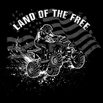 American ATV - Land of the free by polygrafix