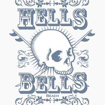 Hells Bells! by TigerFiSH