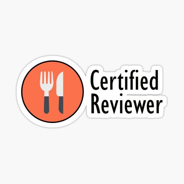 Certified Restaurant Reviewer Sticker