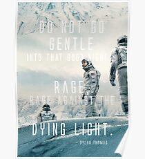"""Interstellare & amp; """"Wut gegen das Sterben des Lichts & amp;"""" Version 3 Poster"""