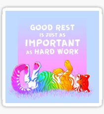 """Good Rest is Just as Important as Hard Work"" Rainbow Tiger Sticker"