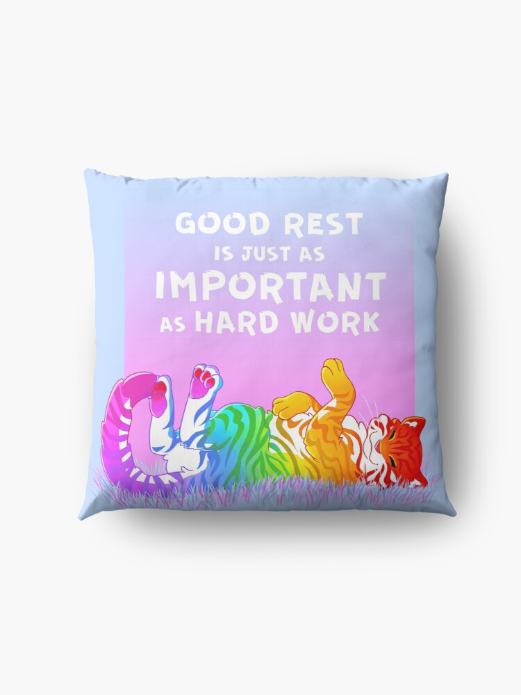"Alternate view of ""Good Rest is Just as Important as Hard Work"" Rainbow Tiger Floor Pillow"