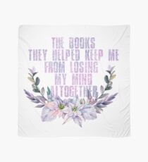 books helped me from losing my mind Scarf