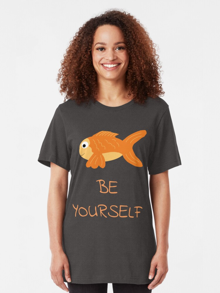 Alternate view of The Be Yourself Fish Slim Fit T-Shirt