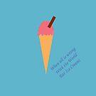 Eat Ice Cream by CreativeEm