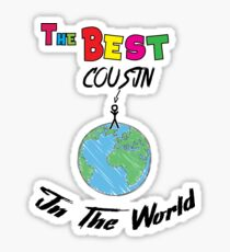 The Best cousin in the World, cousin  Sticker