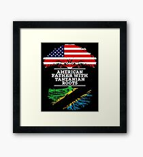 American Father With Tanzanian Roots - Gift For Tanzanian Dad Framed Print
