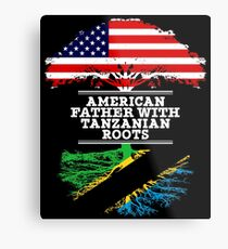 American Father With Tanzanian Roots - Gift For Tanzanian Dad Metal Print