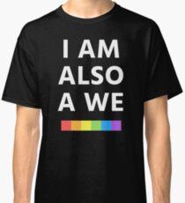 Camiseta clásica Yo también soy un nosotros (Sense8)